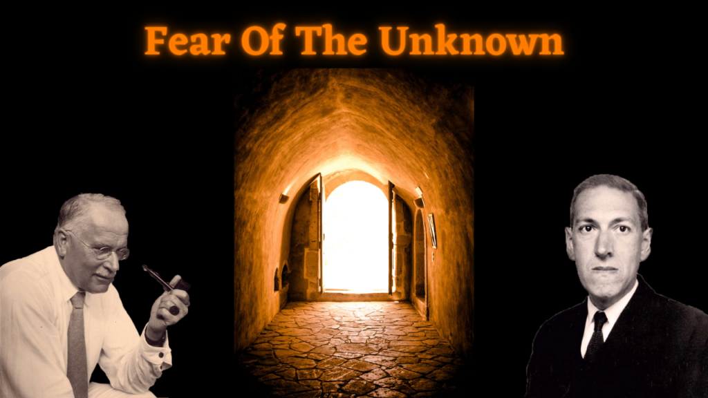 H.P. Lovecraft and Carl Jung (Fear of the Unknown)